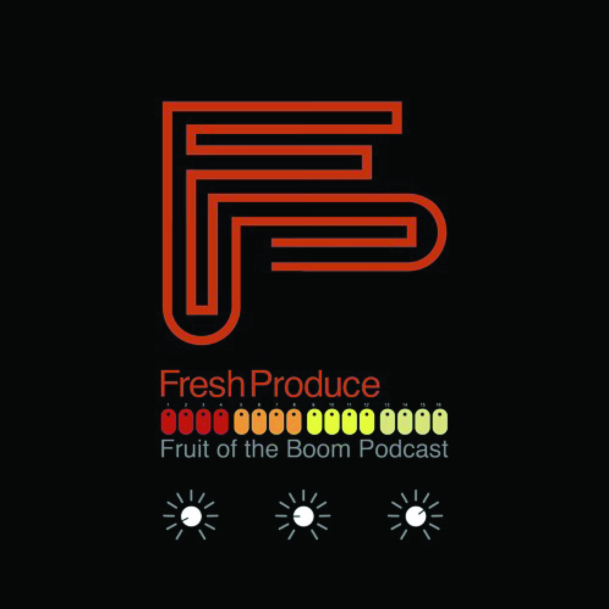 Fruit of the Boom Podcast